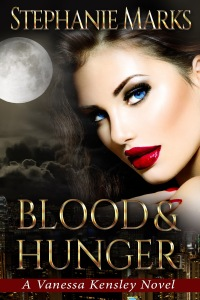 Blood and Hunger, The Vanessa Kensley Series